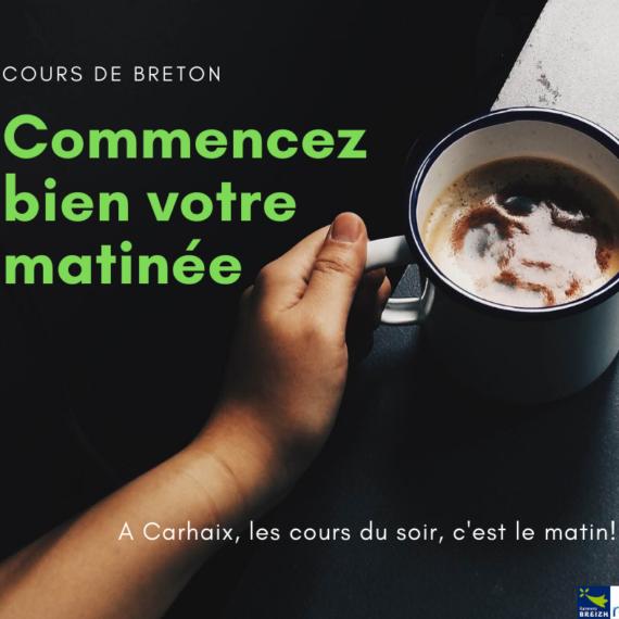 Cours de breton du matin, ça redémarre la semaine prochaine