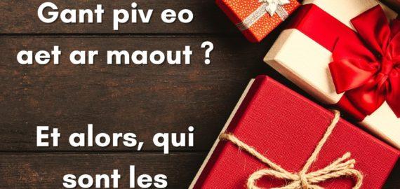 Deoc'h da c'hoari : gant piv eo aet ar maout ? Qui sont les gagnants ?